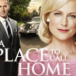 What to Watch: 'A Place to Call Home'